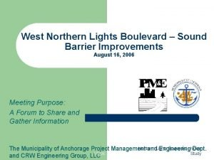 West Northern Lights Boulevard Sound Barrier Improvements August