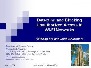Detecting and Blocking Unauthorized Access in WiFi Networks