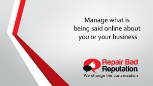 Manage what is Manage being said online about