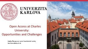 About Charles University Open Access at Charles University