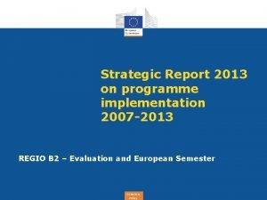 Strategic Report 2013 on programme implementation 2007 2013