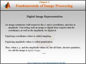 Chapter 2 Fundamentals of Image Processing Digital Image