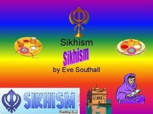 Sikhism by Eve Southall The Khalsa Brotherhood The