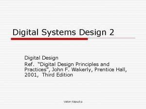 Digital Systems Design 2 Digital Design Ref Digital