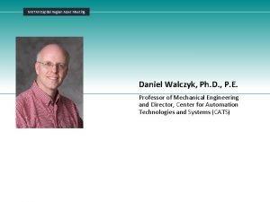 NYSTAR Capital Region Asset Meeting Daniel Walczyk Ph