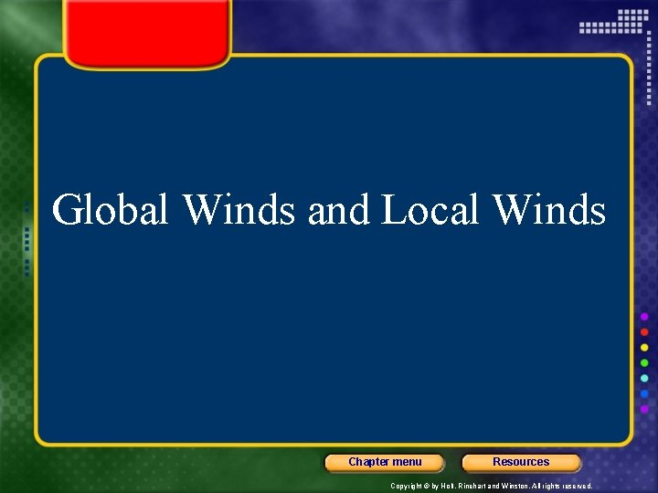 Global Winds and Local Winds Chapter menu Resources