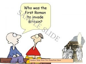 Who was the first Roman to invade Britain