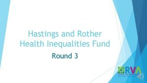 Hastings and Rother Health Inequalities Fund Round 3