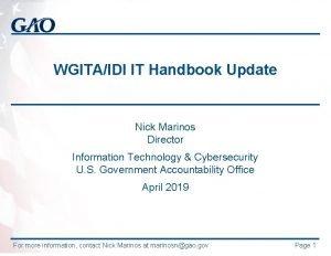 WGITAIDI IT Handbook Update Nick Marinos Director Information