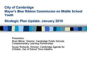 City of Cambridge Mayors Blue Ribbon Commission on