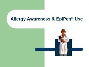 Allergy Awareness Epi Pen Use Common food allergies