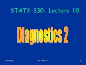 STATS 330 Lecture 10 9152020 330 lecture 10