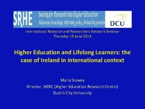 International Research and Researchers Network Seminar Thursday 19
