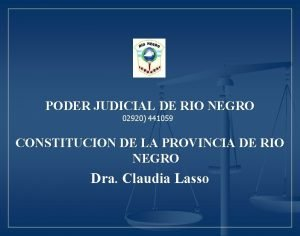 PODER JUDICIAL DE RIO NEGRO 02920 441059 CONSTITUCION