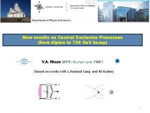 New results on Central Exclusive Processes from dipion