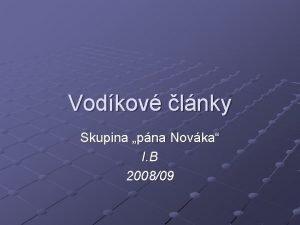 Vodkov lnky Skupina pna Novka I B 200809