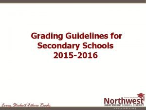 Grading Guidelines for Secondary Schools 2015 2016 2015
