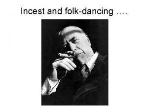 Incest and folkdancing Steve jones Steve Jones 2001