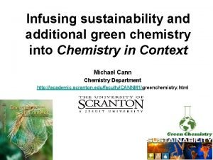 Infusing sustainability and additional green chemistry into Chemistry