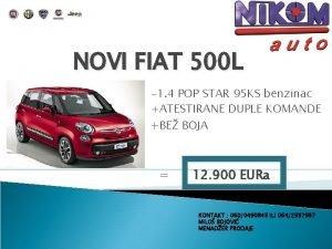 NOVI FIAT 500 L 1 4 POP STAR