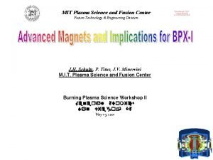 MIT Plasma Science and Fusion Center Fusion Technology