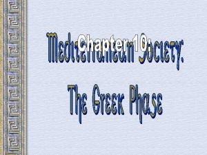 The Bronze Age Mediterranean Region Bronze Age Greece