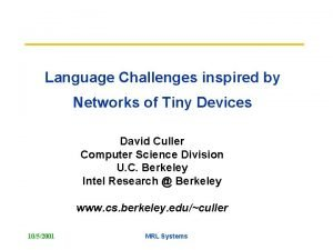 Language Challenges inspired by Networks of Tiny Devices