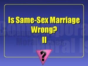 1 Is SameSex Marriage Wrong II 2 David