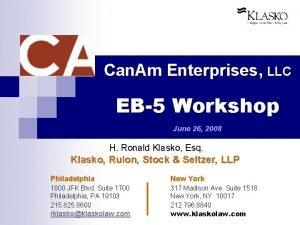 Can Am Enterprises LLC EB5 Workshop June 26