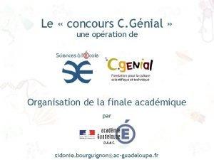 Le concours C Gnial une opration de Organisation