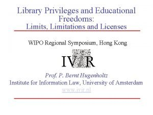Library Privileges and Educational Freedoms Limits Limitations and