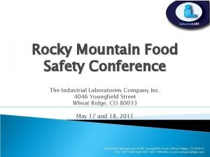 Rocky Mountain Food Safety Conference The Industrial Laboratories