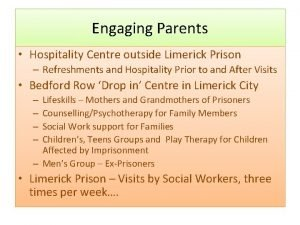 Engaging Parents Hospitality Centre outside Limerick Prison Refreshments