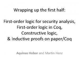 Wrapping up the first half Firstorder logic for
