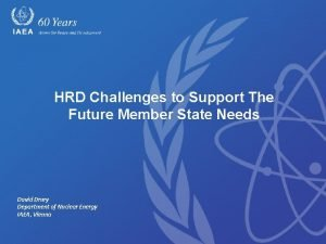 HRD Challenges to Support The Future Member State