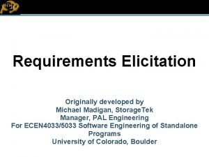 EC Requirements Elicitation Originally developed by Michael Madigan