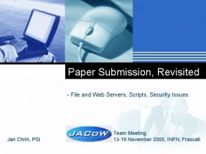 Paper Submission Revisited File and Web Servers Scripts
