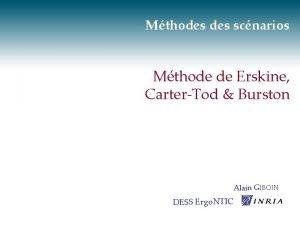 Mthodes scnarios Mthode de Erskine CarterTod Burston Alain