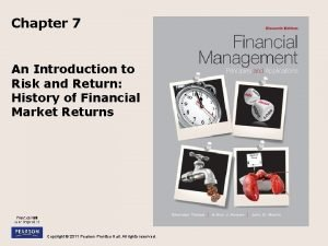 Chapter 7 An Introduction to Risk and Return