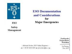 ESO Documentation and Considerations for Major Emergencies ESO