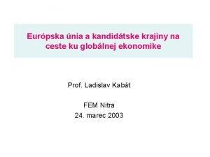 Eurpska nia a kandidtske krajiny na ceste ku