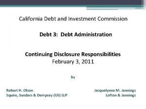 California Debt and Investment Commission Debt 3 Debt
