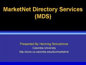Market Net Directory Services MDS Presented By Henning