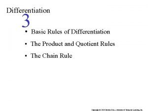 Differentiation 3 Basic Rules of Differentiation The Product