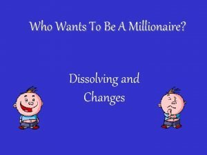 Who Wants To Be A Millionaire Dissolving and