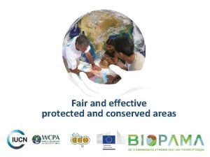 Fair and effective protected and conserved areas 2010