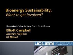 Bioenergy Sustainability Want to get involved University of