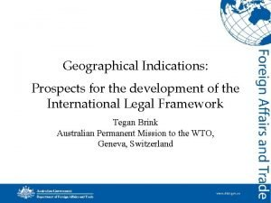 Geographical Indications Prospects for the development of the