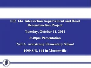 S R 144 Intersection Improvement and Road Reconstruction