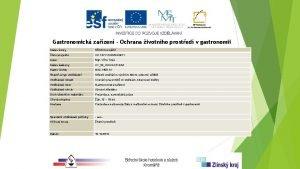 Gastronomick zazen Ochrana ivotnho prosted v gastronomii Nzev